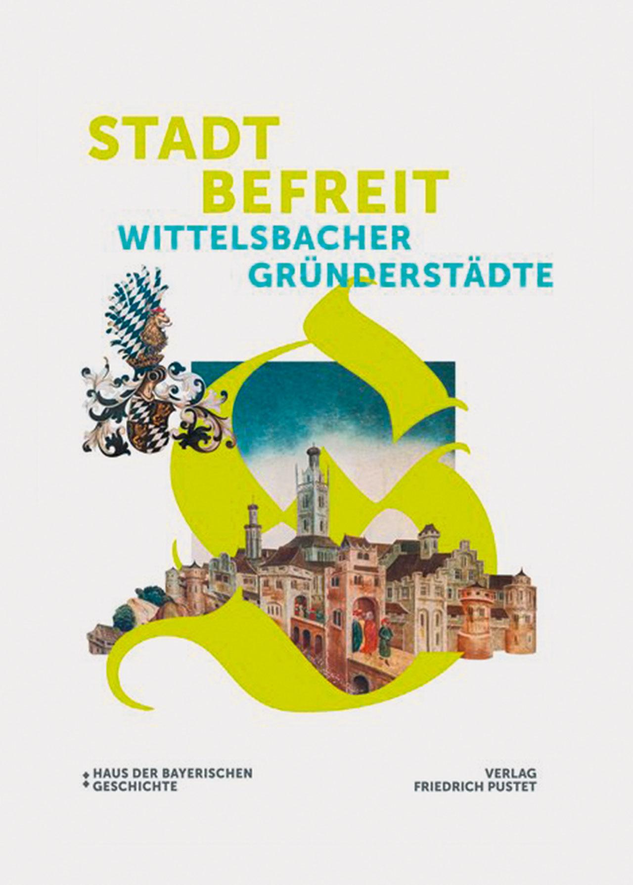 Wittelsbacher Gründerstädte