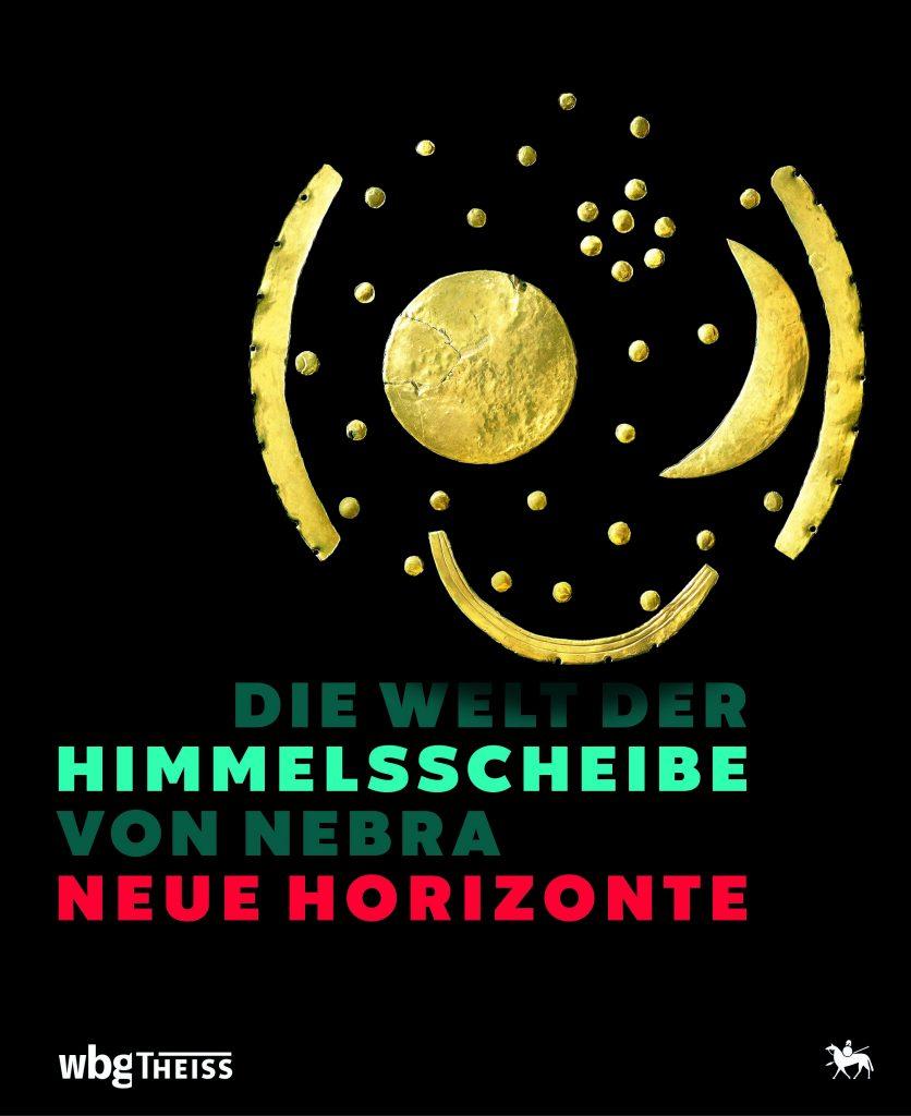 Cover Ausstellungskatalog Die Welt der Himmelsscheibe von Nebra