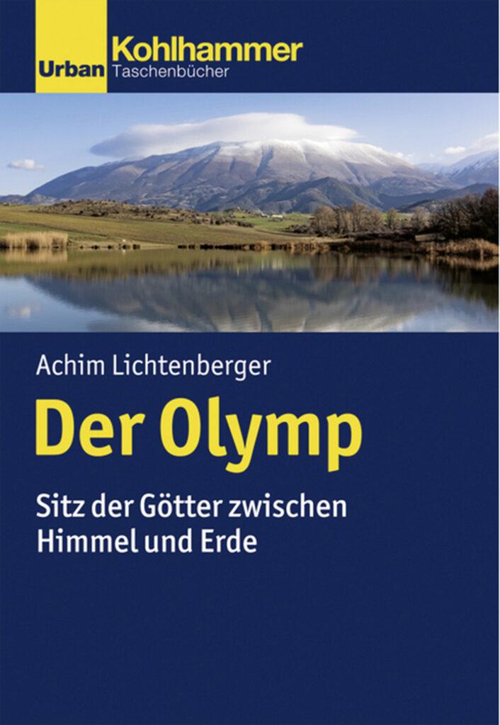 Cover: Der Olymp, Sitz der Götter zwischen Himmel und Erde