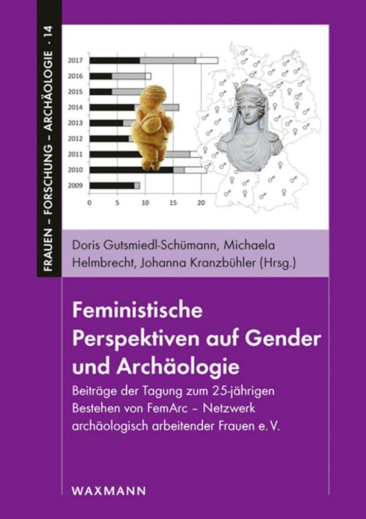 Cover: Feministische Perspektiven auf Gender und Archäologie