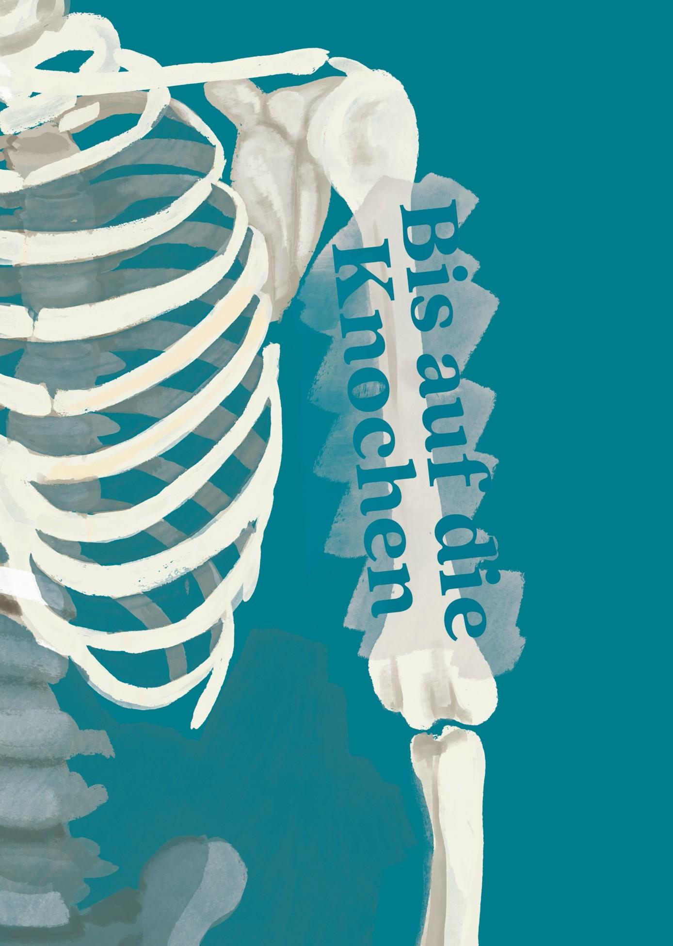Ausstellungsplakat Bis auf die Knochen